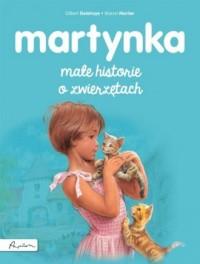 Martynka. Małe historie o zwierzętach - okładka książki