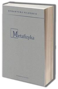 Metafizyka cz. 1 i 2. Dydaktyka - okładka książki