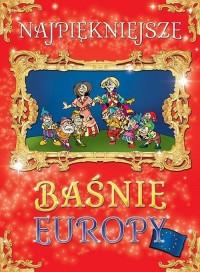 Najpiękniejsze baśnie Europy - okładka książki