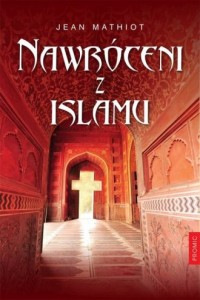 Nawróceni z islamu - okładka książki