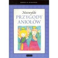 Niezwykłe przygody aniołów - Robert - okładka książki