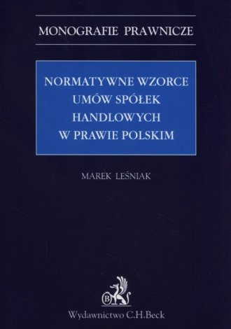 Normatywne wzorce umów spółek handlowych - okładka książki