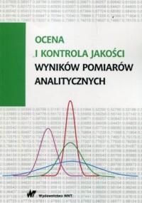Ocena i kontrola jakości wyników pomiarów analitycznych - okładka książki