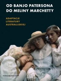 Od Banjo Patersona do Meliny Marchetty. - okładka książki