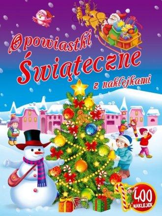 Opowiastki Świąteczne z naklejkami - okładka książki