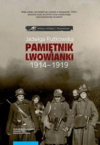 Pamiętnik lwowianki 1914-1919 - okładka książki