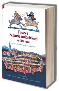 Proces beginek świdnickich w 1332 - okładka książki