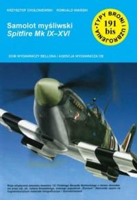 Samolot myśliwski Spitfire Mk IX-XVI - okładka książki