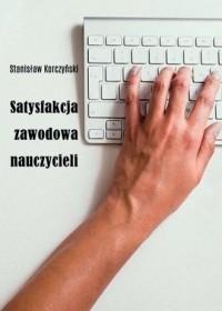 Satysfakcja zawodowa nauczycieli - okładka książki