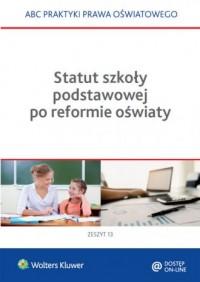 Statut szkoły podstawowej po reformie - okładka książki