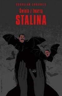 Świnia z twarzą Stalina - okładka książki
