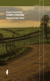 Syrop z piołunu. Wygnani w akcji - okładka książki