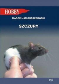 Szczury. Seria: Hobby - okładka książki
