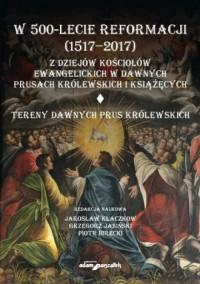 W 500-lecie reformacji (1517-2017). - okładka książki