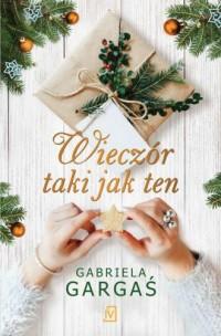 Wieczór taki jak ten - Gabriela - okładka książki