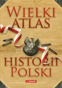 Wielki atlas historii Polski 2017 - okładka książki