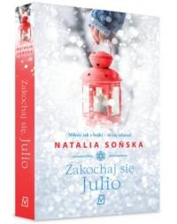 Zakochaj się, Julio - Natalia Sońska - okładka książki