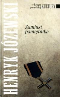 Zamiast pamiętnika. Seria: W kręgu paryskiej Kultury - okładka książki