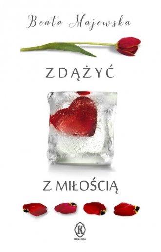 Zdążyć z miłością - okładka książki