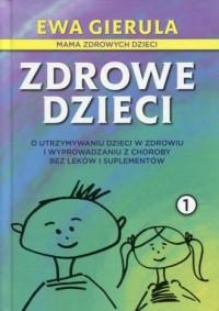 Zdrowe dzieci 1 - okładka książki