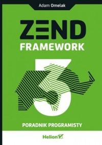 Zend Framework 3. Poradnik programisty - okładka książki