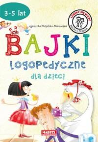 Bajki logopedyczne dla dzieci - - okładka książki