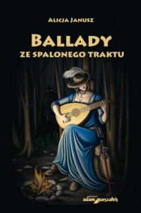 Ballady ze spalonego traktu - Alicja - okładka książki