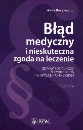 Błąd medyczny i nieskuteczna zgoda - okładka książki