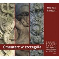 Cmentarz w szczególe cz. 1 - okładka książki