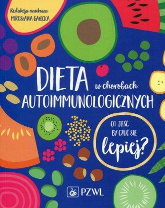 Dieta w chorobach autoimmunologicznych. - okładka książki