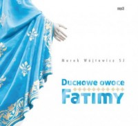 Duchowe owoce Fatimy - Marek Wójtowicz - pudełko audiobooku