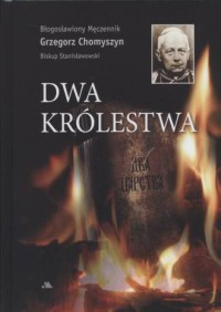 Dwa królestwa - Grzegorz Chomyszyn - okładka książki