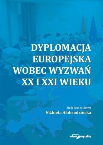 Dyplomacja europejska wobec wyzwań - okładka książki