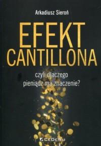 Efekt Cantillona, czyli dlaczego - okładka książki