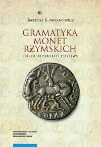 Gramatyka monet rzymskich okresu republiki i cesarstwa - okładka książki