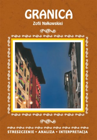Granica Zofii Nałkowskiej. Streszczenie, - okładka podręcznika