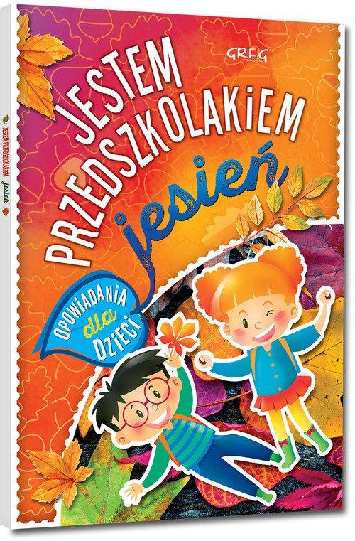 Jestem przedszkolakiem - jesień - okładka książki