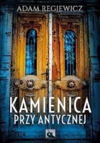 Kamienica przy Antycznej - okładka książki