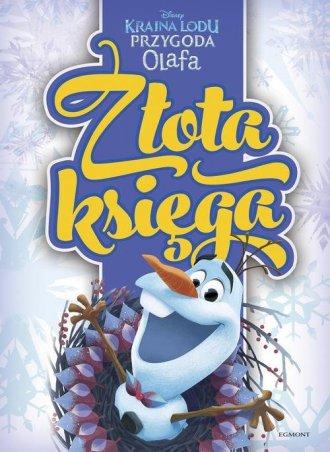 Kraina Lodu. Przygoda Olafa. Złota - okładka książki