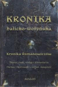 Kronika halicko-wołyńska. Kronika Romanowiczów - okładka książki