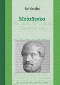 Metafizyka. Seria: Teksty-Przekłady-Komentarze - okładka książki