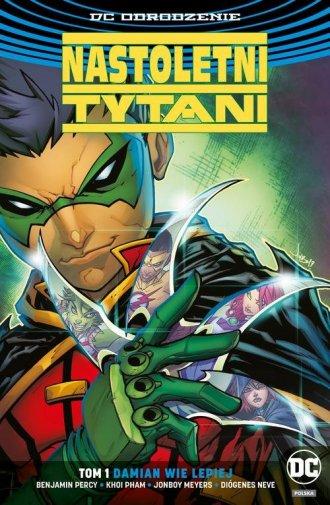 Nastoletni Tytani. Tom 1. Damian - okładka książki