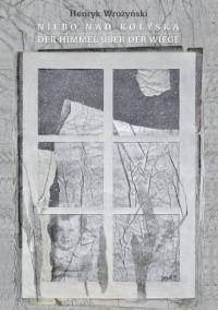 Niebo nad kołyską - Henryk Wrożyński - okładka książki