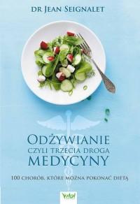 Odżywianie czyli trzecia medycyna - okładka książki
