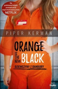 Orange Is the New Black. Dziewczyny - okładka książki