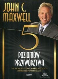 Pięć poziomów przywództwa. Sprawdzone etapy maksymalizacji osobistego potencjału - pudełko audiobooku
