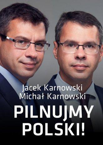 Pilnujmy Polski! - okładka książki