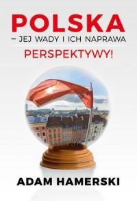 Polska - jej wady i ich naprawa - okładka książki