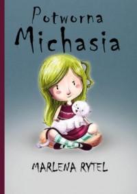 Potworna Michasia - okładka książki