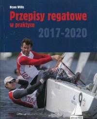 Przepisy regatowe w praktyce 2017-2020 - okładka książki